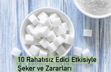 10 Rahatsız Edici Etkisiyle Şekerin Zararları